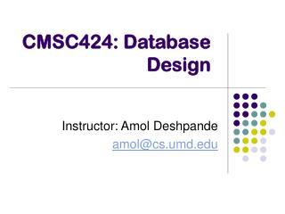 CMSC424: Database Design
