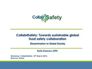 Collab4Safety: Towards sustainable global food safety collaboration