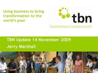 TBN Update 14 November 2009 Jerry Marshall