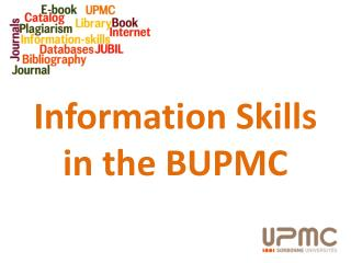Information Skills  in the BUPMC