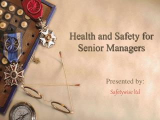 Health and Safety for Senior Managers
