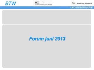 Forum juni 2013
