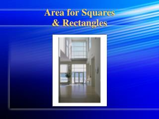 Area for Squares  & Rectangles