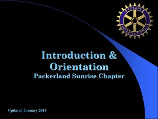 Introduction & Orientation Packerland Sunrise Chapter