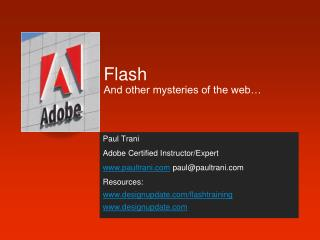 Flash And other mysteries of the web…