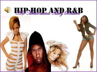 HIP-HOP AND R&B