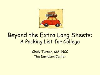 Beyond the Extra Long Sheets: A Packing List for College