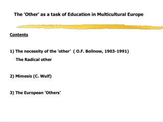 The 'Other' as a task of Education in Multicultural Europe
