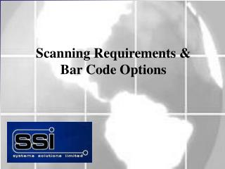 Scanning Requirements & Bar Code Options