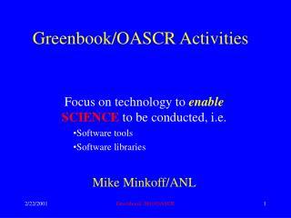 Greenbook/OASCR Activities