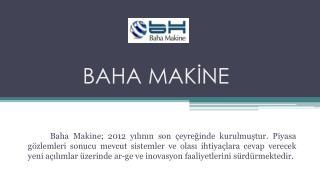 BAHA MAKİNE