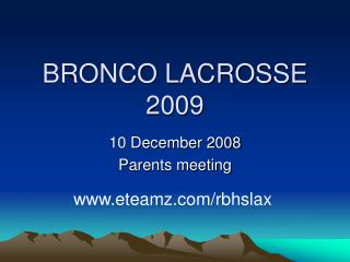 BRONCO LACROSSE 2009