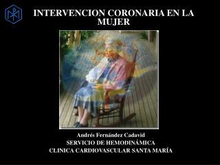 INTERVENCION CORONARIA EN LA MUJER