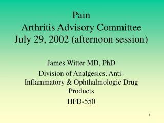 Pain Arthritis Advisory Committee July 29, 2002 (afternoon session)