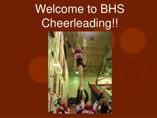 Welcome to BHS Cheerleading!!