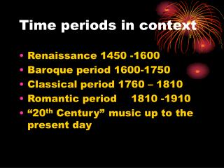 Time periods in context