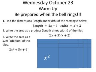Wednesday October 23 Warm Up Be prepared when the bell rings!!!