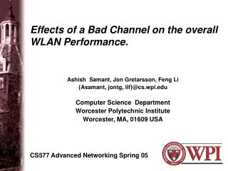 Effects of a Bad Channel on the overall  WLAN Performance.
