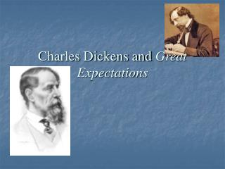 Charles Dickens and  Great Expectations