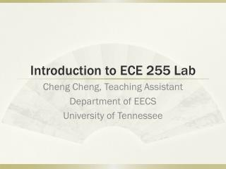 Introduction to ECE 255 Lab