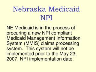 Nebraska Medicaid NPI