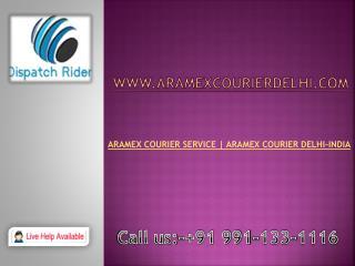Aramex Courier service  91 9911331116