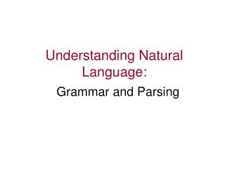 Understanding Natural Language: