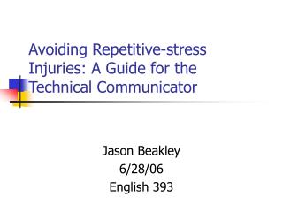Avoiding Repetitive-stress Injuries: A Guide for the Technical Communicator