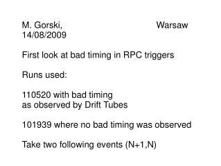 M. Gorski,                                      Warsaw 14/08/2009