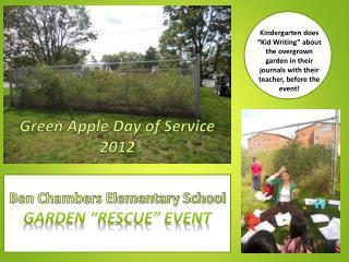 """Ben Chambers Elementary School GARDEN """"RESCUE"""" EVENT"""