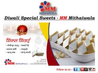 Diwali Special Sweets - MM Mithaiwala