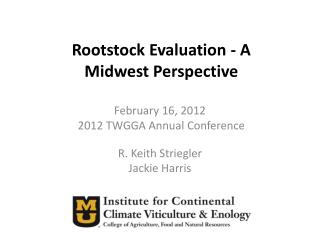 Rootstock Evaluation - A Midwest Perspective
