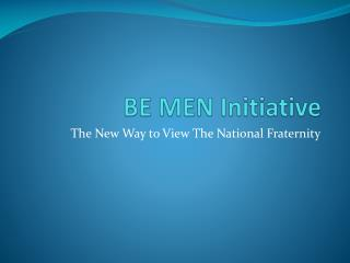 BE MEN Initiative