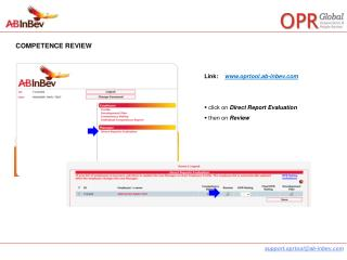Link: oprtool.ab-inbev click on Direct Report Evaluation then on Review