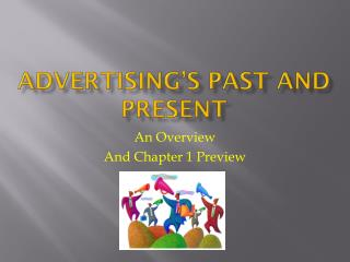 Advertising's Past and Present