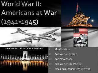 World War II: Americans at War (1941-1945)