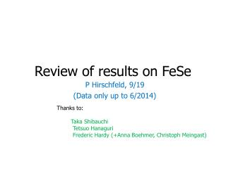 Review of results on  FeSe