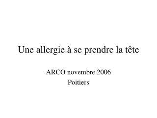 Une allergie à se prendre la tête