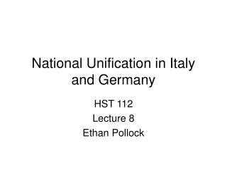 National Unification in Italy and Germany