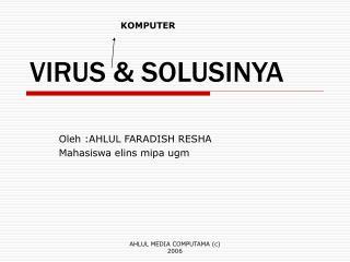VIRUS & SOLUSINYA