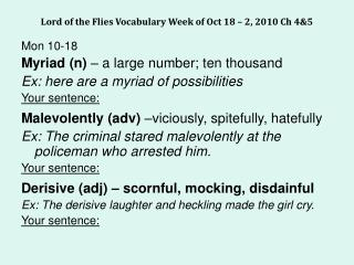 Lord of the Flies Vocabulary Week of Oct 18 – 2, 2010 Ch 4&5