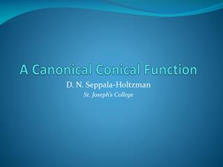 A Canonical Conical Function