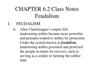 CHAPTER 6.2 Class Notes Feudalism