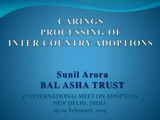 CARINGS  PROCESSING OF  INTER COUNTRY ADOPTIONS