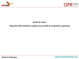 Guide for Users Using the OPR website to update your profile & competency appraisal