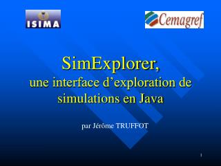SimExplorer, une interface d'exploration de simulations en Java