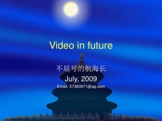 Video in future