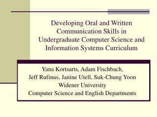 Developing Oral and Written Communication Skills in Undergraduate Computer Science and Information Systems Curriculum