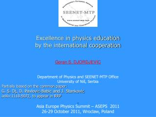 Excellence in physics education  by the international cooperation