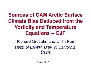 Richard Grotjahn and Linlin Pan Dept. of LAWR, Univ. of California, Davis